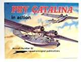 PBY Catalina in Action, William E. Scarborough, 0897471490