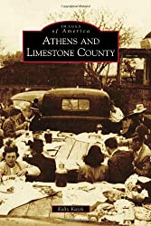 Athens and Limestone County (Images of America)