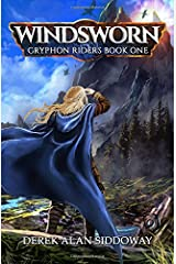 Windsworn: Gryphon Riders Book One (Gryphon Riders Trilogy) (Volume 1) Paperback