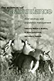 img - for The Science of Overabundance: Deer Ecology and Population Management book / textbook / text book