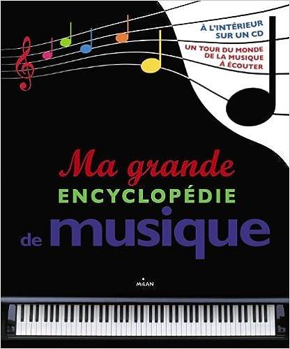 Ma grande encyclopédie de musique