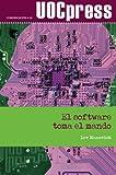 img - for El software toma el mando (Spanish Edition) book / textbook / text book