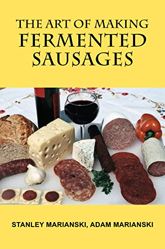 The Art of Making Fermented Sausages (English Edition)