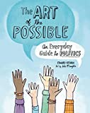 The Art of the Possible: An Everyday Guide to Politics