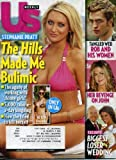Us Weekly June 29 2009 Stephanie Pratt/The Hills on Cover (The Hills Made Me Bulimic), Robert Pattinson and His Women, Biggest Loser Wedding, Jennifer Aniston Gets Revenge on John Mayer