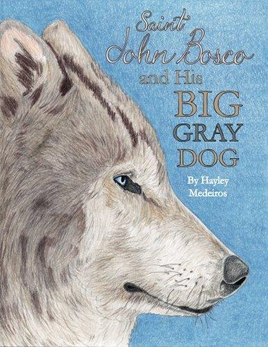 St. John Bosco and His Big Gray Dog