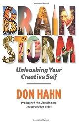 Brain Storm by Don Hahn (2011-06-30)