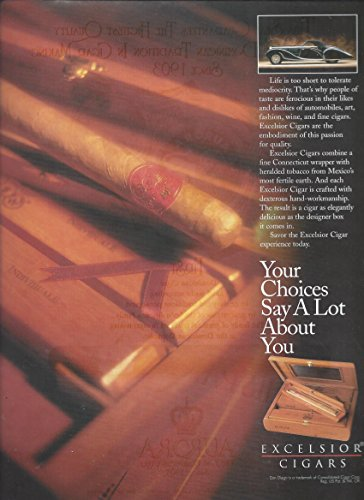 MAGAZINE AD For 1998 Excelsior Cigars Your Choices Say A Lot About You