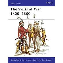 The Swiss at War 1300–1500