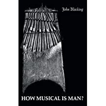 How Musical Is Man?