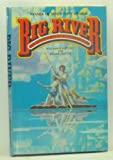 Front cover for the book Big River: The Adventures of Huckleberry Finn, a Musical Play by William Hauptman