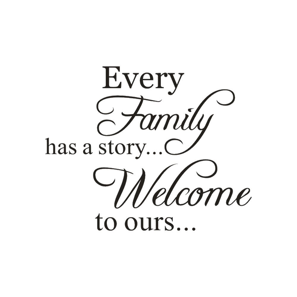 Cyhulu Saying Every Family Has A Story Welcome To Ours Removable Mural Stickers for Home Bedroom Living Room TV Wall Office Window Art Vinyl Decor