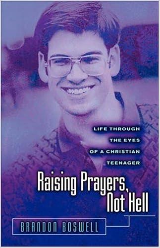 Descargar archivo ebook gratis Raising Prayers, Not Hell: Life Through the Eyes of a Christian Teenager in Spanish PDF CHM ePub 1931232717