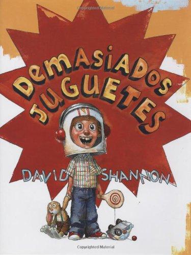 Demasiados juguetes (Spanish Edition) pdf