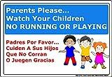 Bilingual-Parents Please Watch Your Children No