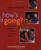 How's It Going?: A Practical Guide to Conferring with Student Writers