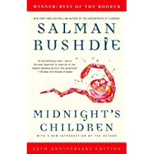 Midnight's Children: A Novel 25th (twenty-fifth) Anniversary Edition by Rushdie, Salman published by Random House Trade Paperbacks (2006)