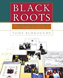Black Roots, Tony Burroughs, 0684847043