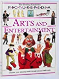 Arts and Entertainment, Dorling Kindersley Publishing Staff, 1564583880