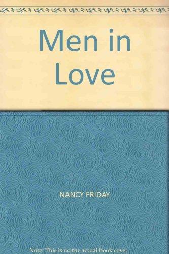 Men in Love: Men's Sexual Fantasies - the Triumph of Love Over Rage