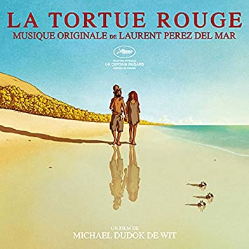 Laurent Perez Del Mar La Tortue Rouge The Red Turtle Original Soundtrack Amazon Com Music