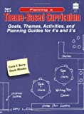 Planning a Theme-Based Curriculum, Carla F. Berry and Gayle Mindes, 0673464091