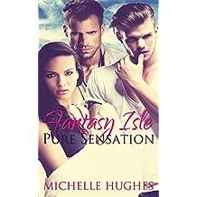 Pure Sensation (Fantasy's Bar & Grill Book 5)