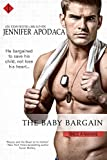 The Baby Bargain: A Once a Marine Series Book