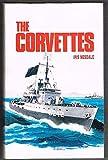 The corvettes: Forgotten ships of the Royal Australian Navy