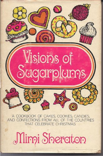 visions-of-sugarplums-by-mimi-sheraton-a-cookbook-of-countries-that-celebrate-christmas