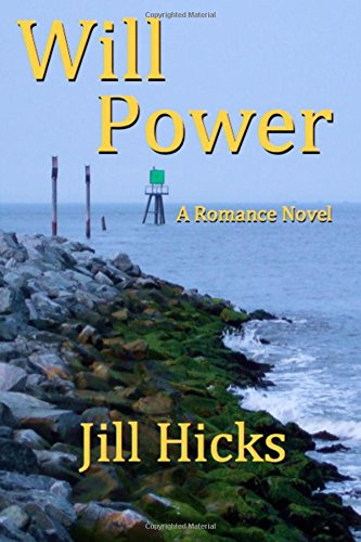 Will Power: A Romance Novel (Volume 1)