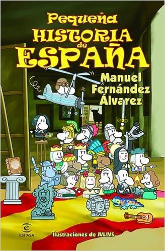 Pequeña Historia De España (libros Infantiles Y Juveniles) - 9788467018479 por Manuel Fernández Álvarez epub