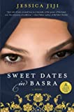 Sweet Dates in Basra, Jessica Jiji, 0061689300