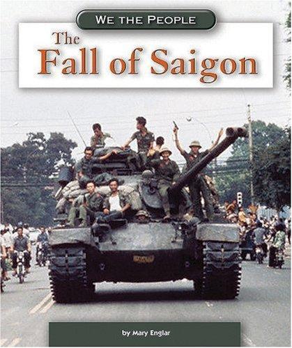Download The Fall of Saigon (We the People: Modern America) PDF