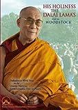 His Holiness The Dalai Lama's Visit to Woodstock