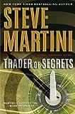 Trader of Secrets, Steve Martini, 0061930237