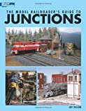 The Model Railroaders Guide to Junctions
