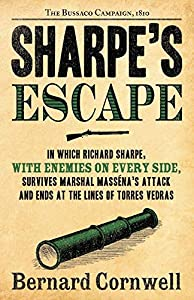 Paperback Sharpe's Escape: Richard Sharpe & the Bussaco Campaign, 1810 (Richard Sharpe's Adventure Series #10) Book