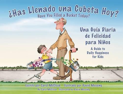 Ohas Llenado Una Cubeta Hoy?: Una Guia Diaria de Felicidad para Ninos (Inglés) Tapa blanda – 15 abr 2012 Carol McCloud David Messing 1933916915 Altruism in children