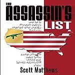 The Assassin's List: Adam Drake, Book 1   Scott Matthews