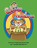 Cabeza y hombros (Head and Shoulders) Lap Book (Literacy, Language, & Learning) (Spanish Edition) (Literacy, Language, and Learning)