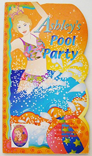 Ashley's Pool Party (Ashley Party Time Books) ()