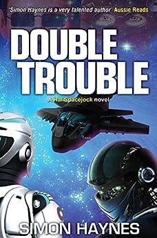 Hal Spacejock 8: Double Trouble by [Haynes, Simon]
