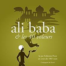 Alibaba et les 40 voleurs, un conte des 1001 nuits (Les plus beaux contes pour enfants) | Livre audio Auteur(s) :  auteur inconnu Narrateur(s) : Fabienne Prost