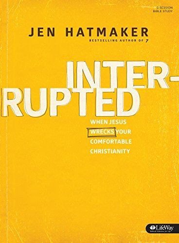 Interrupted: 2015 Edition (Bible Study Book)