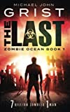 img - for The Last (Zombie Ocean) (Volume 1) book / textbook / text book