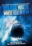 Blue Water, White Death [DVD]