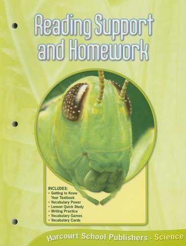 Harcourt Science: Reading Support and Homework Grade 6