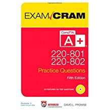 CompTIA A+ 220-801 and 220-802 Practice Questions Exam Cram (5th Edition)