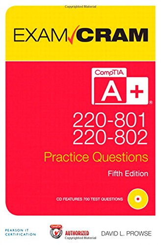 CompTIA A+ 220-801 and 220-802 Practice Questions Exam Cram (5th Edition) (Pro Comp Distributors compare prices)